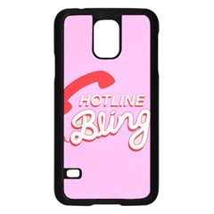 Hotline Bling Samsung Galaxy S5 Case (black)