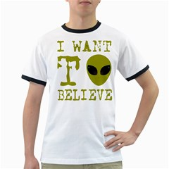 I Want To Believe Ringer T Shirts
