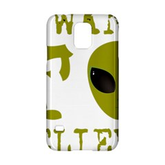 I Want To Believe Samsung Galaxy S5 Hardshell Case