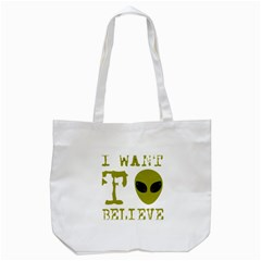 I Want To Believe Tote Bag (white)