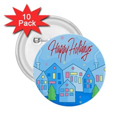Xmas landscape - Happy Holidays 2.25  Buttons (10 pack)
