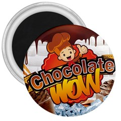 Chocolate Wow 3  Magnets