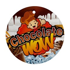 Chocolate Wow Ornament (round)