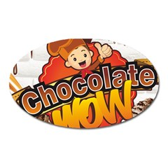 Chocolate Wow Oval Magnet