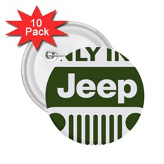 Only In A Jeep Logo 2 25  Buttons (10 Pack)