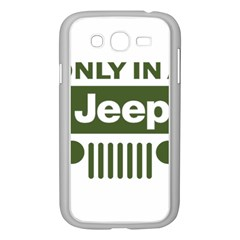 Only In A Jeep Logo Samsung Galaxy Grand Duos I9082 Case (white)