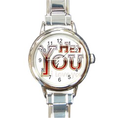 Hey You I Love You Round Italian Charm Watch
