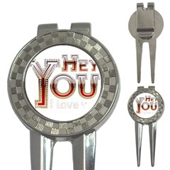 Hey You I Love You 3 In 1 Golf Divots