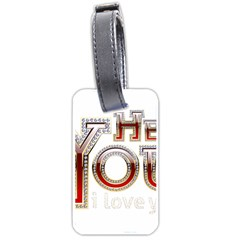 Hey You I Love You Luggage Tags (two Sides)