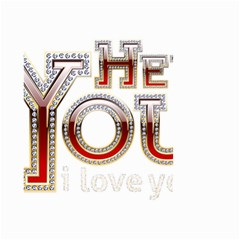 Hey You I Love You Small Garden Flag (two Sides)