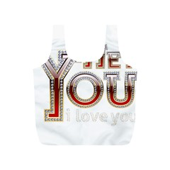 Hey You I Love You Full Print Recycle Bags (s)