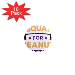 Will Squat For Peanut Butter 1  Mini Magnet (10 Pack)