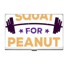 Will Squat For Peanut Butter Business Card Holders