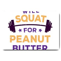 Will Squat For Peanut Butter Large Doormat