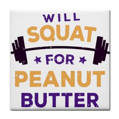 Will Squat For Peanut Butter Face Towel