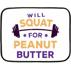 Will Squat For Peanut Butter Fleece Blanket (mini)
