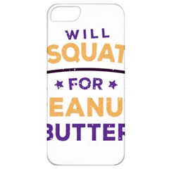 Will Squat For Peanut Butter Apple Iphone 5 Classic Hardshell Case