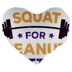 Will Squat For Peanut Butter Large 19  Premium Heart Shape Cushions