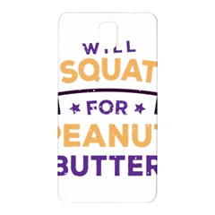 Will Squat For Peanut Butter Samsung Galaxy Note 3 N9005 Hardshell Back Case