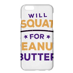 Will Squat For Peanut Butter Apple Iphone 6 Plus/6s Plus Hardshell Case