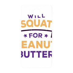 Will Squat For Peanut Butter Samsung Galaxy Alpha Hardshell Back Case