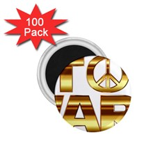 Stop Wars 1 75  Magnets (100 Pack)
