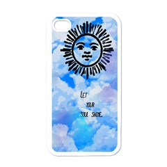 Let Your Sun Shine  Apple iPhone 4 Case (White)