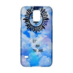 Let Your Sun Shine  Samsung Galaxy S5 Hardshell Case