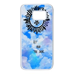 Let Your Sun Shine  Samsung Galaxy S7 White Seamless Case