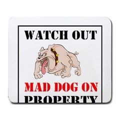 Watch Out Mad Dog On Property Large Mousepads