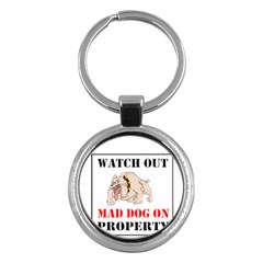 Watch Out Mad Dog On Property Key Chains (round)