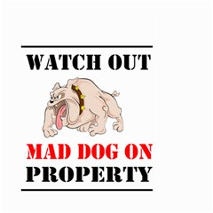 Watch Out Mad Dog On Property Large Garden Flag (two Sides)