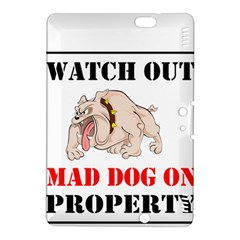 Watch Out Mad Dog On Property Kindle Fire Hdx 8 9  Hardshell Case