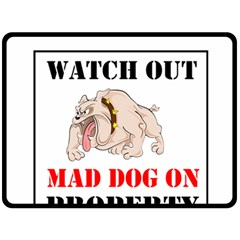 Watch Out Mad Dog On Property Double Sided Fleece Blanket (large)