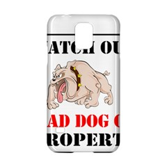 Watch Out Mad Dog On Property Samsung Galaxy S5 Hardshell Case