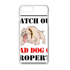 Watch Out Mad Dog On Property Apple Iphone 7 Plus White Seamless Case
