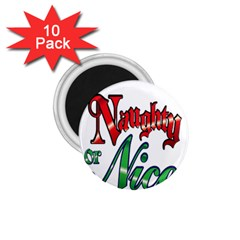 Vintage Christmas Naughty Or Nice 1 75  Magnets (10 Pack)