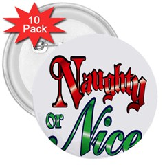 Vintage Christmas Naughty Or Nice 3  Buttons (10 Pack)
