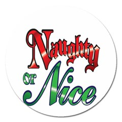 Vintage Christmas Naughty Or Nice Magnet 5  (round)