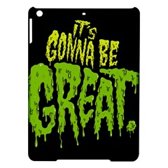 Its Gonna Be Great Ipad Air Hardshell Cases