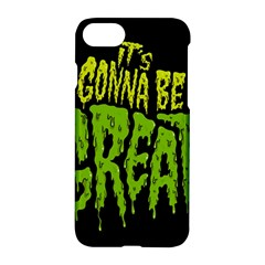 Its Gonna Be Great Apple Iphone 7 Hardshell Case