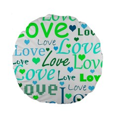 Love pattern - green and blue Standard 15  Premium Round Cushions