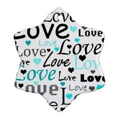 Love pattern - cyan Ornament (Snowflake)