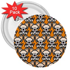 Sitchihuahua Cute Face Dog Chihuahua 3  Buttons (10 pack)