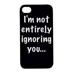 I m not entirely ignoring you... Apple iPhone 4/4S Hardshell Case with Stand