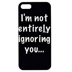 I m not entirely ignoring you... Apple iPhone 5 Hardshell Case with Stand