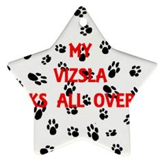 My Vizsla Walks On Me  Ornament (Star)