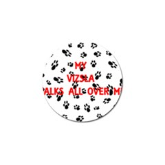 My Vizsla Walks On Me  Golf Ball Marker (4 pack)