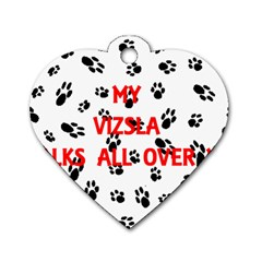 My Vizsla Walks On Me  Dog Tag Heart (Two Sides)