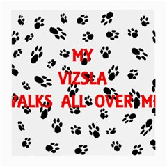 My Vizsla Walks On Me  Medium Glasses Cloth
